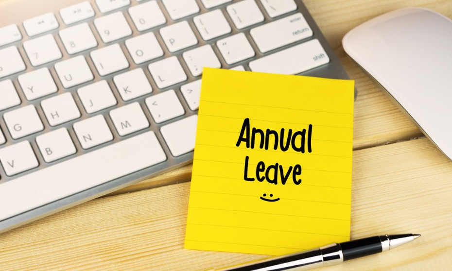 PSSST, HAVE YOU TAKEN YOUR ANNUAL LEAVE?